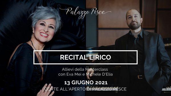 Recital lirico Eva Mei Michele D'Elia 13 giugno 2021 a palazzo pesce