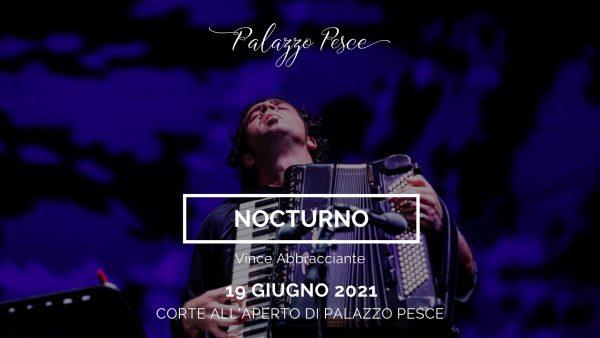 19 giugno 2021 Nocturno a Palazzo Pesce
