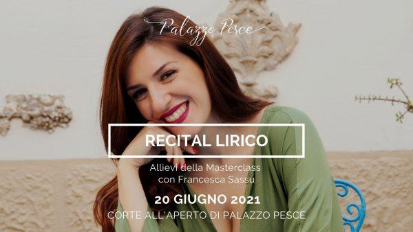 Recital lirico Francesca Sassu Palazzo Pesce 2021