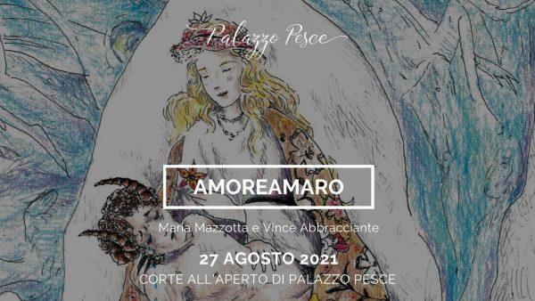 27 agosto 2021 Amoreamaro Palazzo Pesce