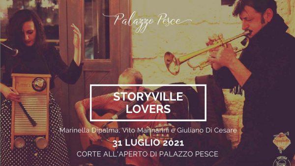 31 luglio 2021 storyville lovers