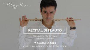 7 agosto 2021 recital di flauto allievi Francesco loi