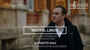 8 agosto 2021 recital lirico masterclass francesco meli