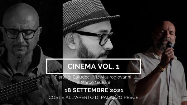 Cinema vol. 1 a palazzo pesce 18 settembre 2021