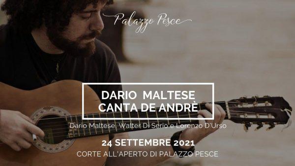 24 settembre 2021 dario maltese canta de andrè a palazzo pesce