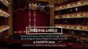9 agosto 2021 palazzo pesce recital lirico