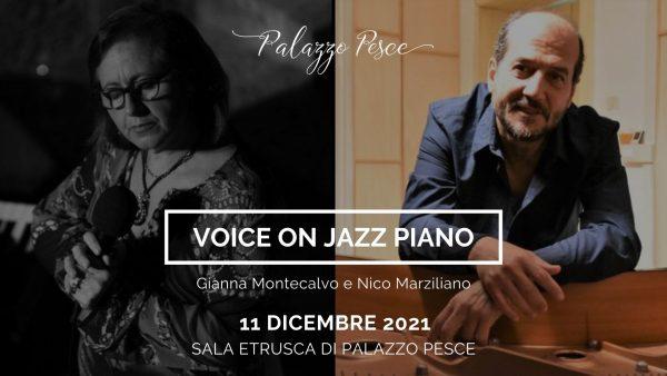 11 dicembre 2021 voice on jazz piano a palazzo pesce