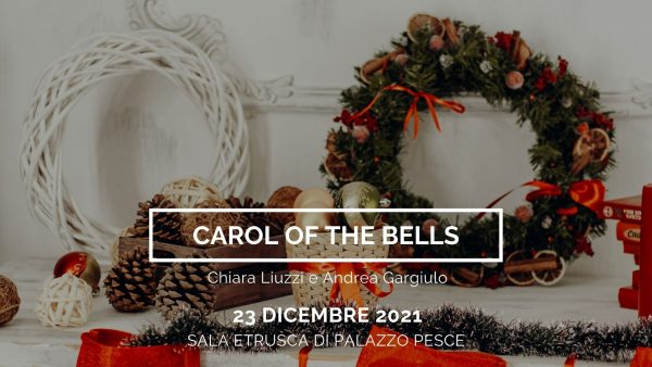 23 dicembre 2021 carol of the bells a palazzo pesce