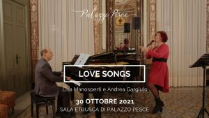 30 ottobre 2021 Love songs a palazzo pesce