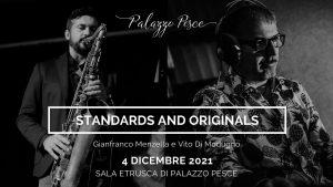 4 dicembre 2021 a palazzo pesce standards and originals
