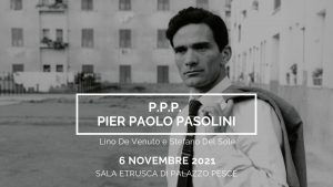 6 novembre 2021 palazzo pesce ppp pier paolo pasolini